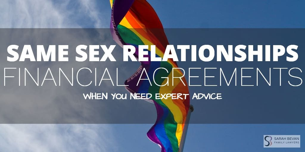 Financial Agreements Same Sex Relationships Lawyers Sydney